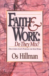 Faith & Work: Do They Mix ?