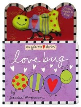 Snuggle-Me Stories: Love Bug
