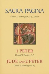 1 Peter, Jude, and 2 Peter: Sacra Pagina [SP]