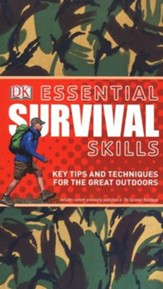 Essential Survival Skills: Key Tips and Techniques for Outdoor Adventure