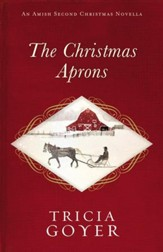 The Christmas Aprons: An Amish Second Christmas Novella - eBook