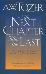 Next Chapter After The Last: For the Child of God, the Best is Yet to Come