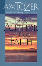 Jesus - Author of Our Faith