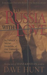 To Russia With Love: Scripture's Secret Invasion of the Communist Soviet Union