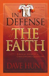 In Defense of the Faith, Volume One: Biblical Answers to Challenging Questions