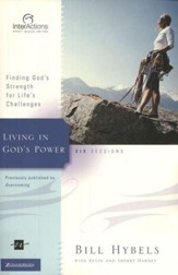 Living in God's Power: Finding God's Strength for Life's Challenges, InterActions
