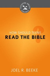 How Should Teens Read the Bible? - eBook