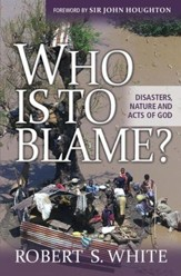 Who is to Blame?: Disasters, nature, and acts of God - eBook