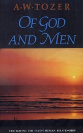 Of God and Men: Cultivating the Divine Relationship
