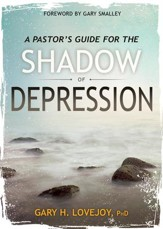 A Pastor's Guide for the Shadow of Depression - eBook