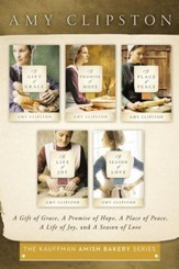 The Kauffman Amish Bakery Collection: A Gift of Grace, A Promise of Hope, A Place of Peace, A Life of Joy, A Season of Love - eBook