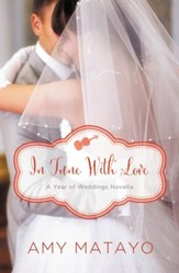 In Tune with Love: An April Wedding Story - eBook