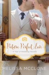 Picture Perfect Love: A June Wedding Story - eBook