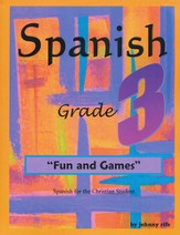 3rd Grade Spanish for the Christian Student - Student Workbook