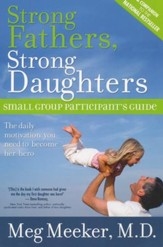 Strong Fathers, Strong Daughters Partcipant's Guide  - Slightly Imperfect