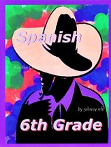 6th Grade Spanish for the Christian Student - Student Workbook - Slightly Imperfect