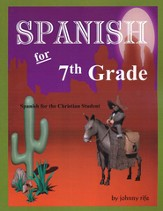 7th Grade Spanish for the Christian Student - Student Workbook