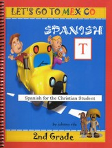 2nd Grade Spanish for the Christian Student - Teacher's edition with CDs