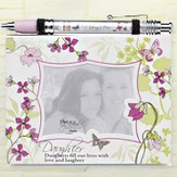 Notepad Frame and Banner Pen Set, Daughter