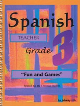 3rd Grade Spanish for the Christian Student - Teacher's edition with CD