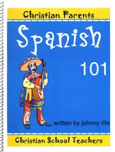 Spanish 101 Refresher for the Christian Student