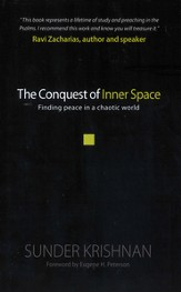 The Conquest of Inner Space: Finding Peace in a Chaotic World - eBook