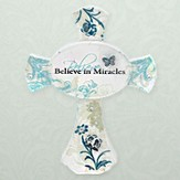 Believe in Miracle Cross