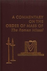 Commentary on the Order of Mass of the Roman Missal