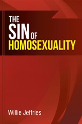 The Sin of Homosexuality - eBook