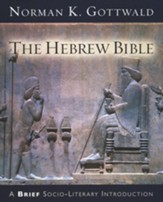 The Hebrew Bible: A Brief Socio-Literary Introduction