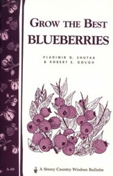 Grow the Best Blueberries (A-89)