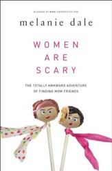 Women are Scary: The Totally Awkward Adventure of Finding Mom Friends - eBook