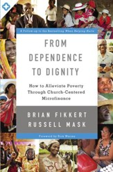 From Dependence to Dignity: How to Alleviate Poverty through Church-Centered Microfinance - eBook