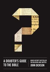 A Doubter's Guide to the Bible: Inside History's Bestseller for Believers and Skeptics - eBook