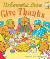 The Berenstain Bears Give Thanks - eBook