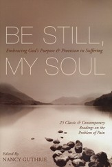 Be Still My Soul: Embracing God's Purpose & Provision in Suffering - Book Club Edition - Slightly Imperfect