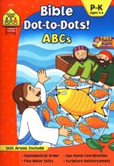 Bible Dot-to-Dot! ABCs Ages 4-6