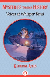 Voices at Whisper Bend - eBook