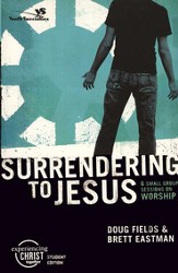 Surrendering to Jesus,  Experiencing Christ Student Edition #6 - Slightly Imperfect
