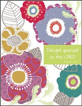 Delight Yourself in the Lord, Blank Note Cards, Box of 8