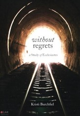 Without Regrets: A Study of Ecclesiastes