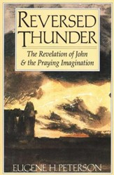 Reversed Thunder: Revelation & the Praying
