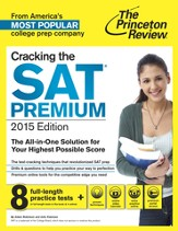 Cracking the SAT Premium Edition with 8 Practice Tests, 2015 - eBook