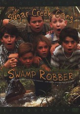The Sugar Creek Gang Video Series #1: Swamp Robber, DVD
