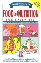 Food and Nutrition for Every Kid