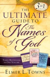 Ultimate Guide to the Names of God, The: Three Bestsellers in One Volume - eBook
