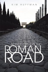 30 Pit Stops on the Roman Road - eBook