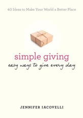 Simple Giving: Easy Ways to Give Every Day - eBook