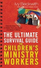Ultimate Survival Guide for Children's Ministry Workers, The - eBook