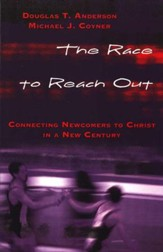The Race To Reach Out: Connecting Newcomers To Christ in a New Century